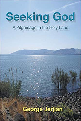 Seeking God: A Pilgrimage in the Holy Land (2013)